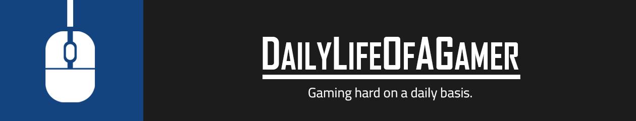 DailyLifeOfAGamer
